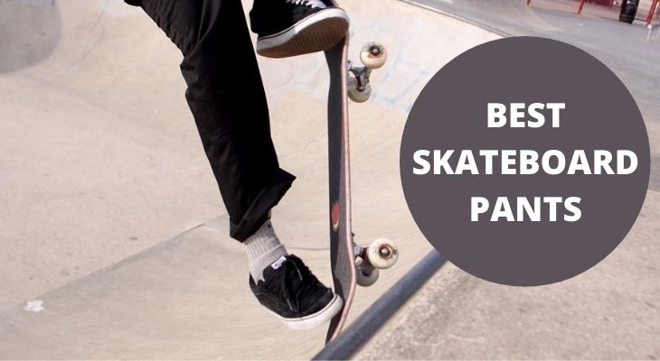 best skateboard pants