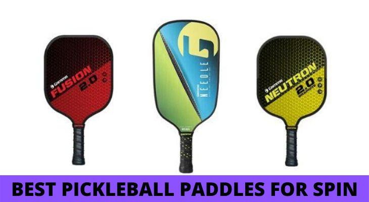 Best Pickleball paddles for spin