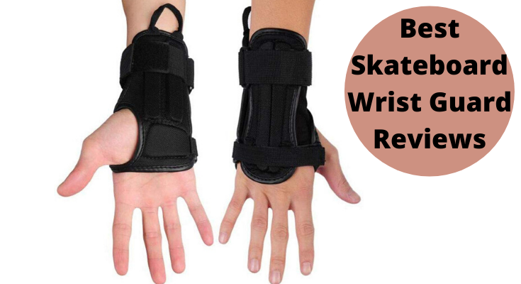 Best Skateboard Wrist Guard